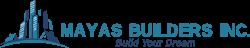 Mayas Builders Inc